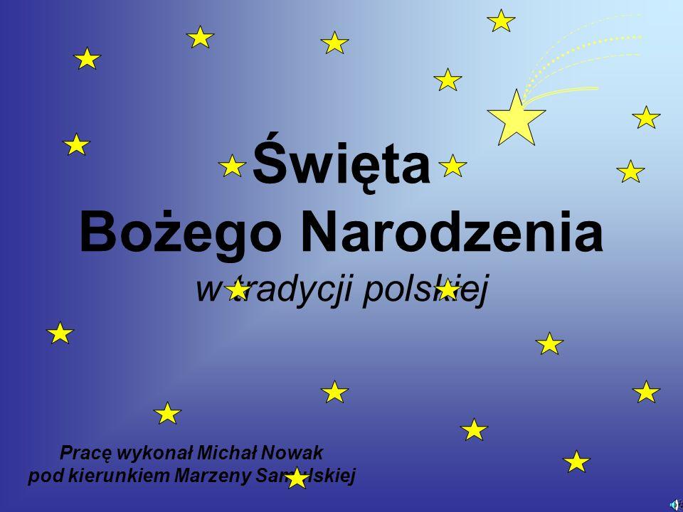 Święta Bożego Narodzenia w tradycji polskiej