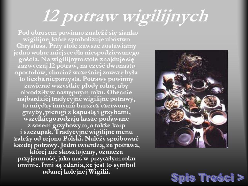 12 potraw wigilijnych Spis Treści >