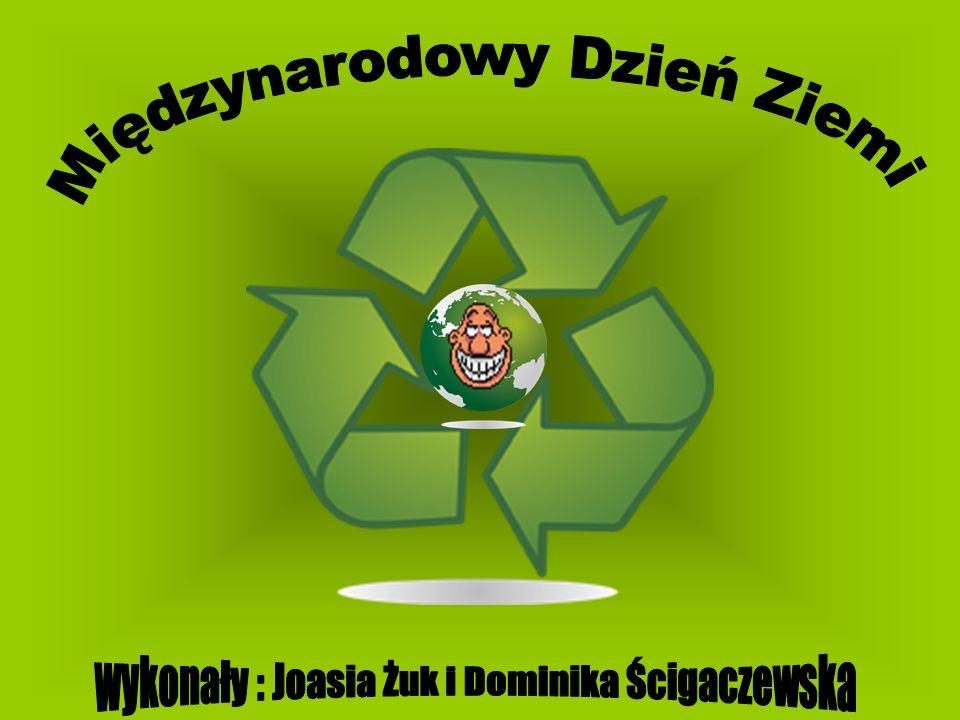 Międzynarodowy Dzień Ziemi