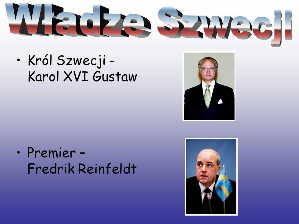 Władze Szwecji Król Szwecji - Karol XVI Gustaw