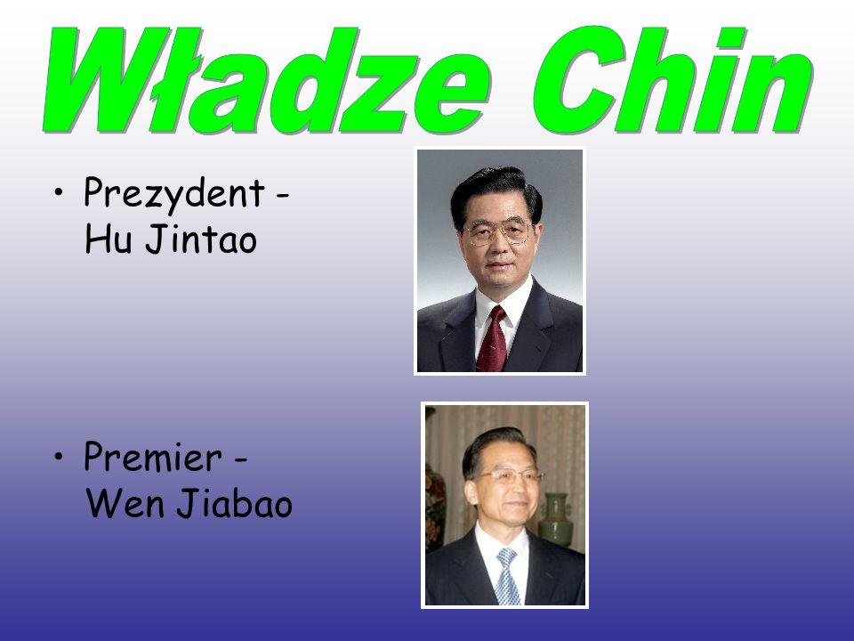 Władze Chin Prezydent - Hu Jintao Premier - Wen Jiabao