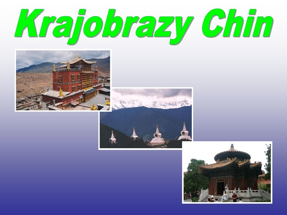 Krajobrazy Chin