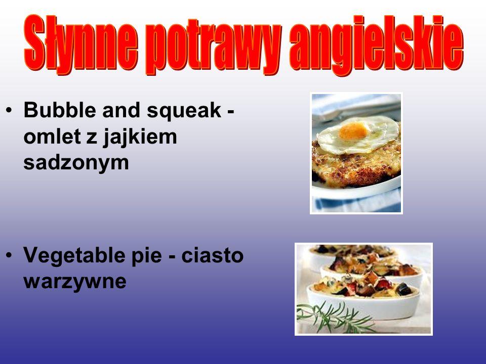 Słynne potrawy angielskie