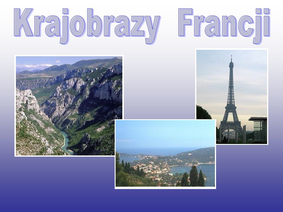 Krajobrazy Francji