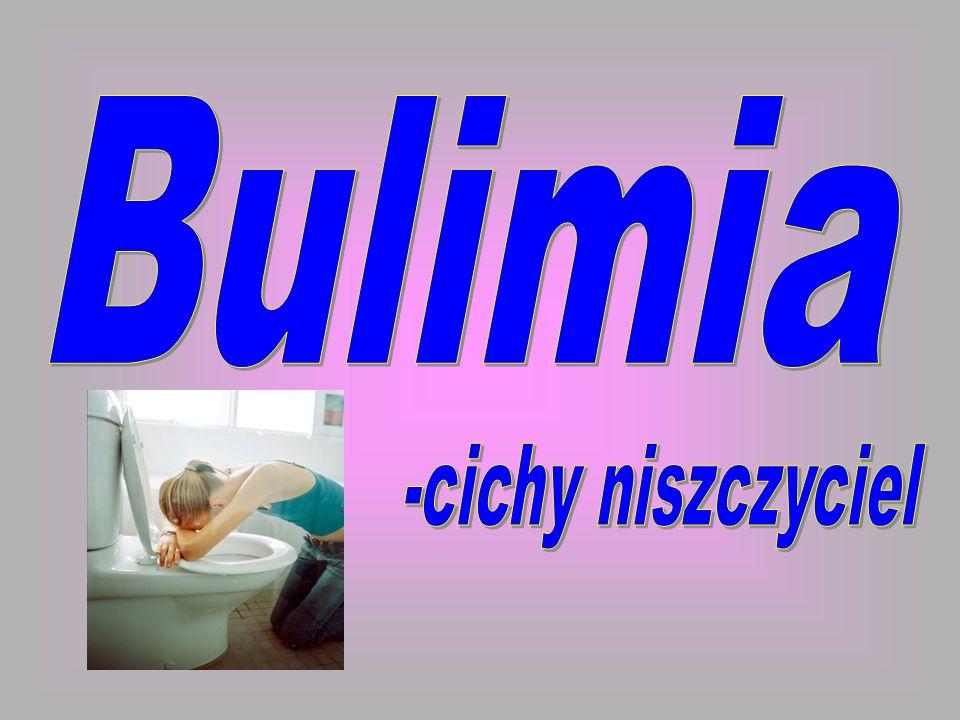 Bulimia -cichy niszczyciel