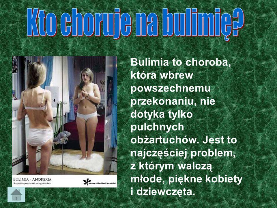 Kto choruje na bulimię