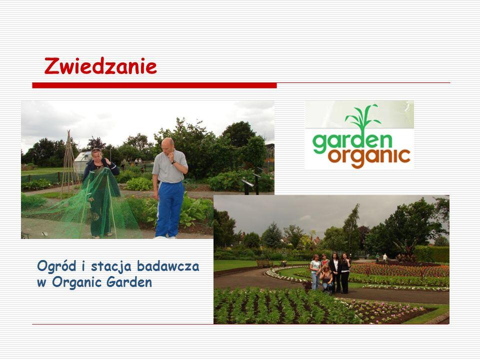 Zwiedzanie Ogród i stacja badawcza w Organic Garden