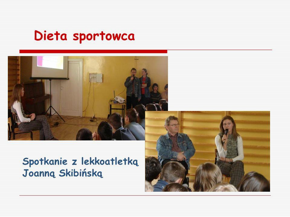 Dieta sportowca Spotkanie z lekkoatletką Joanną Skibińską