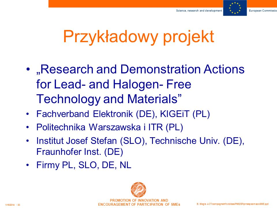 "Przykładowy projekt ""Research and Demonstration Actions for Lead- and Halogen- Free Technology and Materials"