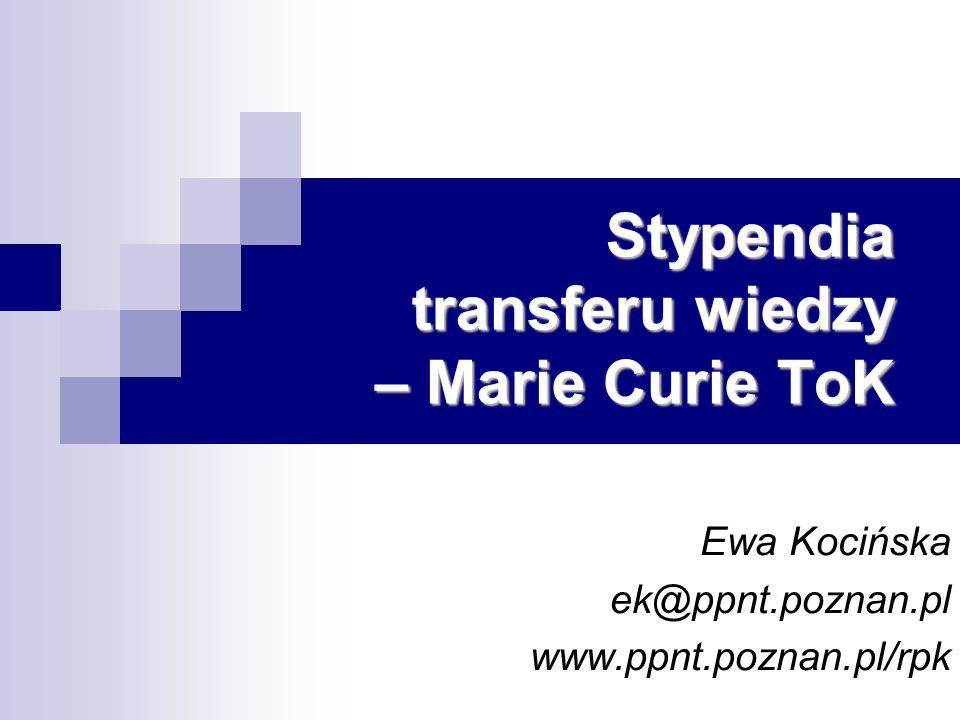 Stypendia transferu wiedzy – Marie Curie ToK