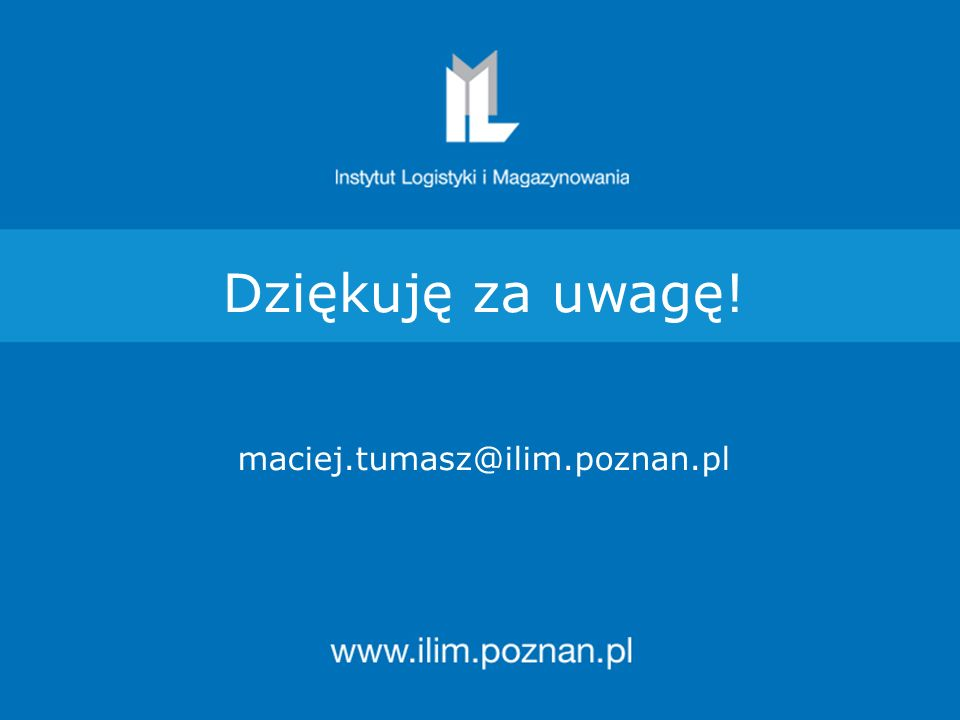 Dziękuję za uwagę! maciej.tumasz@ilim.poznan.pl