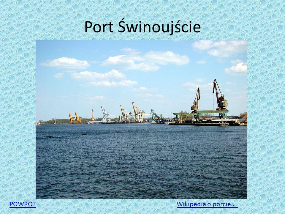 Port Świnoujście POWRÓT Wikipedia o porcie….