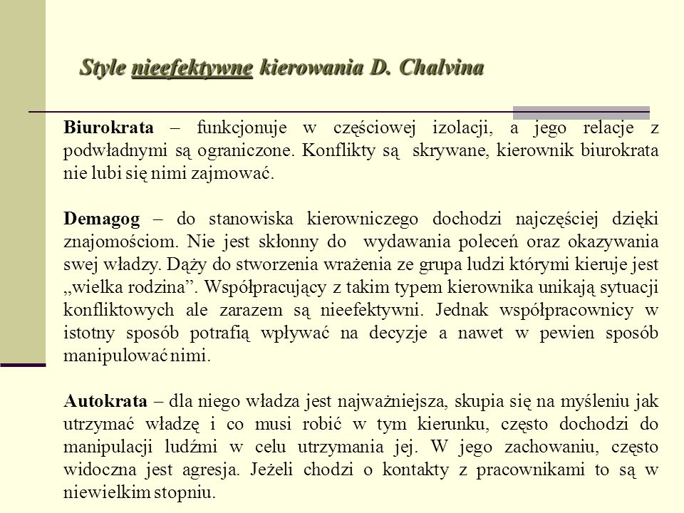Style nieefektywne kierowania D. Chalvina