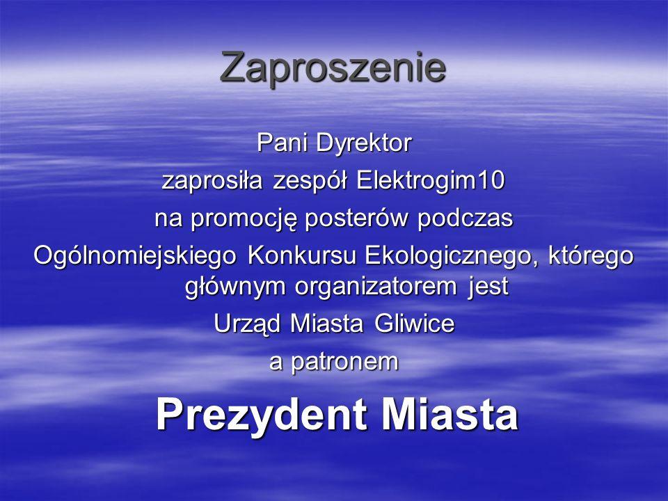 Zaproszenie Pani Dyrektor zaprosiła zespół Elektrogim10