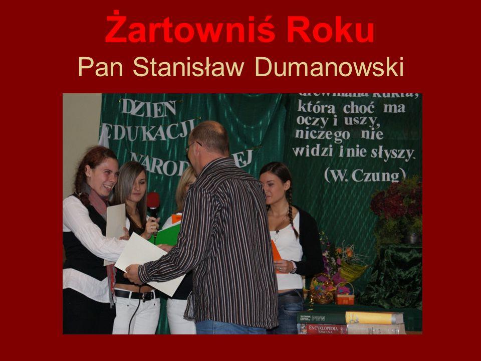Żartowniś Roku Pan Stanisław Dumanowski