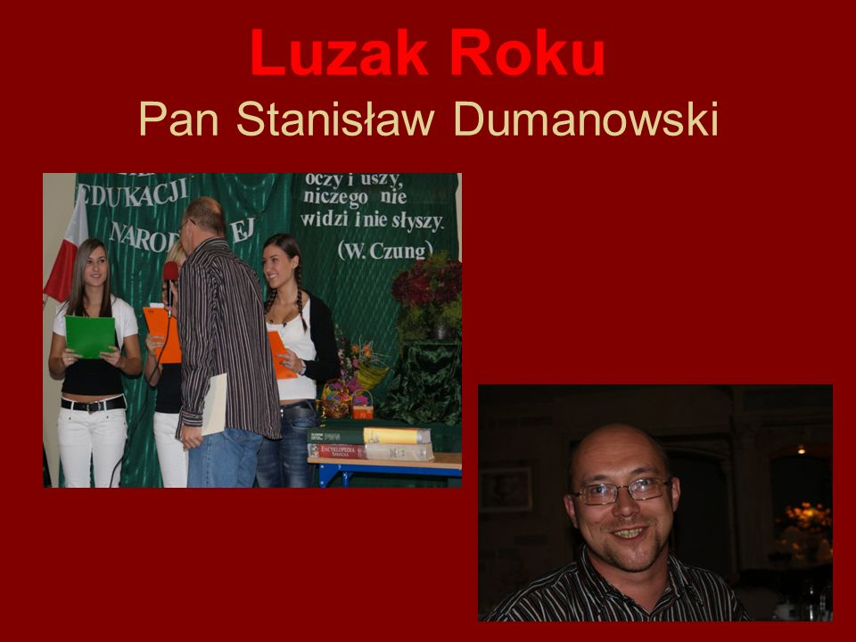 Luzak Roku Pan Stanisław Dumanowski