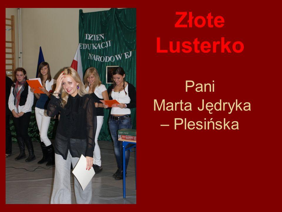 Złote Lusterko Pani Marta Jędryka – Plesińska