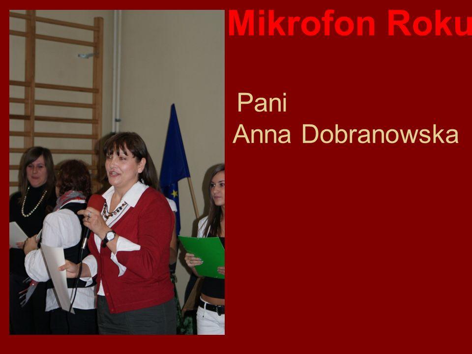 Mikrofon Roku Pani Anna Dobranowska