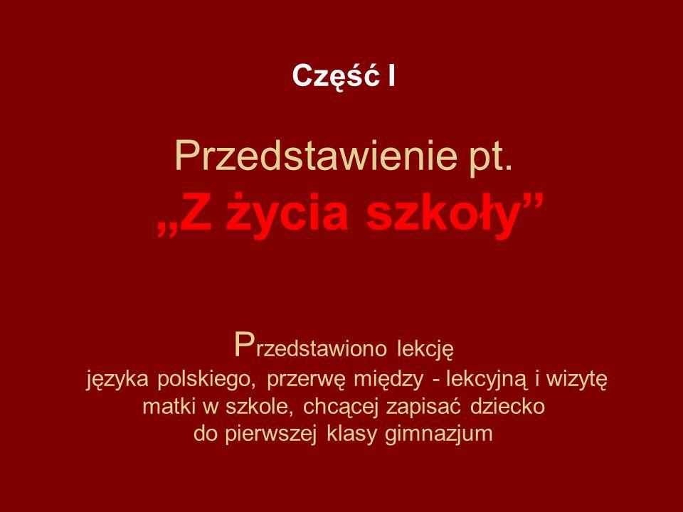 Część I Przedstawienie pt