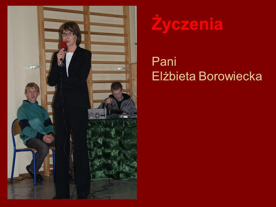 Życzenia Pani Elżbieta Borowiecka