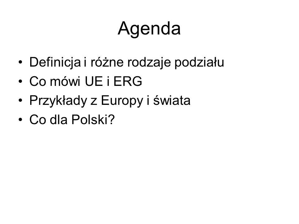 Agenda Definicja i różne rodzaje podziału Co mówi UE i ERG