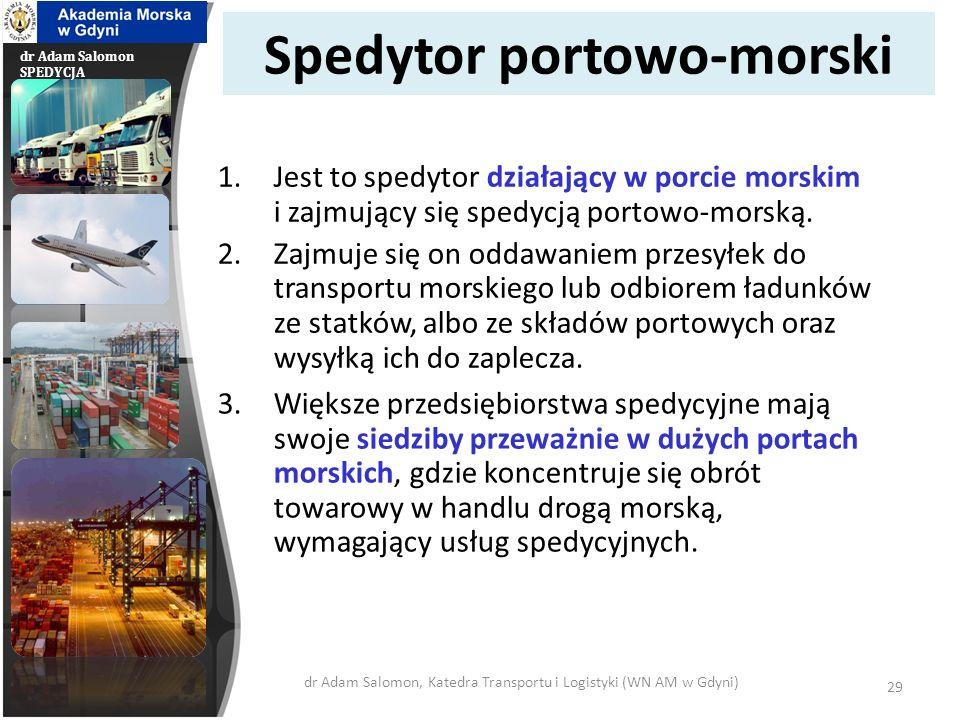 Spedytor portowo-morski