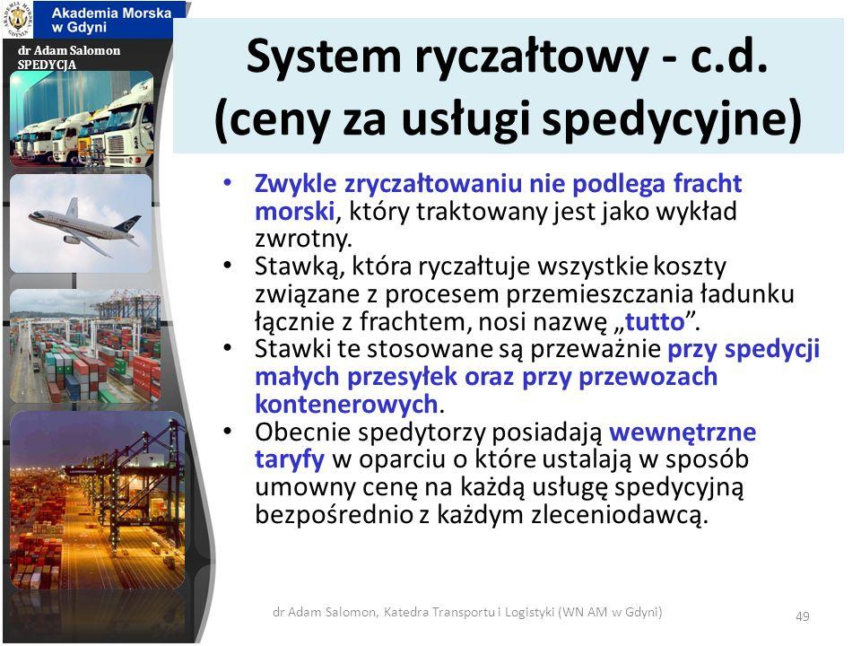 System ryczałtowy - c.d. (ceny za usługi spedycyjne)