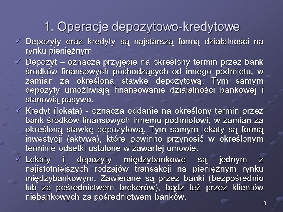 1. Operacje depozytowo-kredytowe