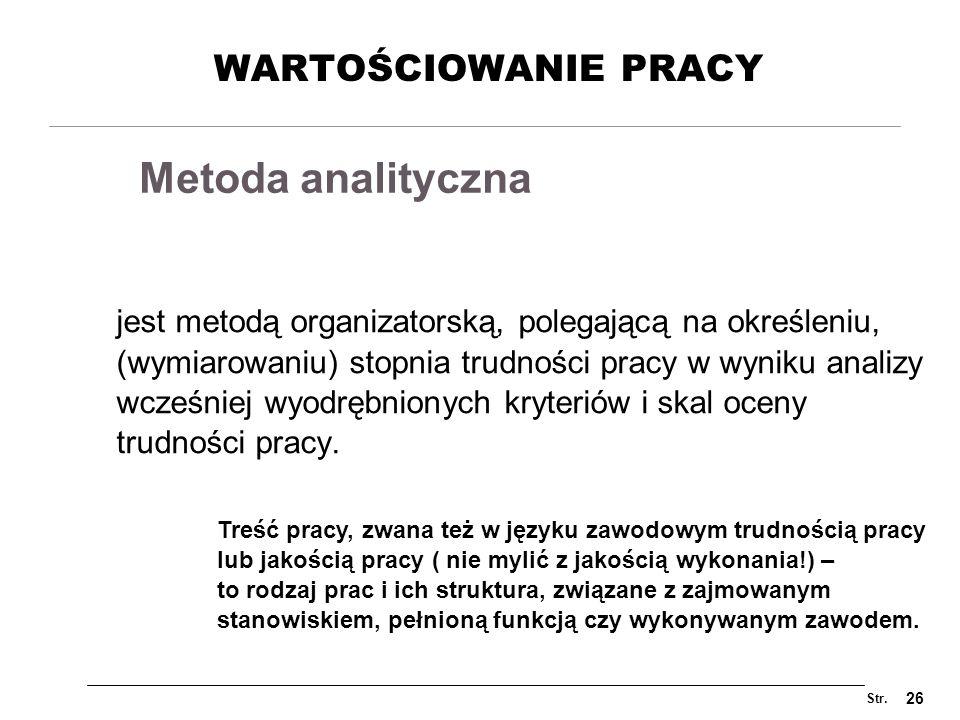 Metoda analityczna WARTOŚCIOWANIE PRACY