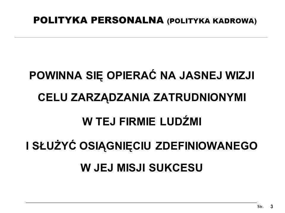 POLITYKA PERSONALNA (POLITYKA KADROWA)