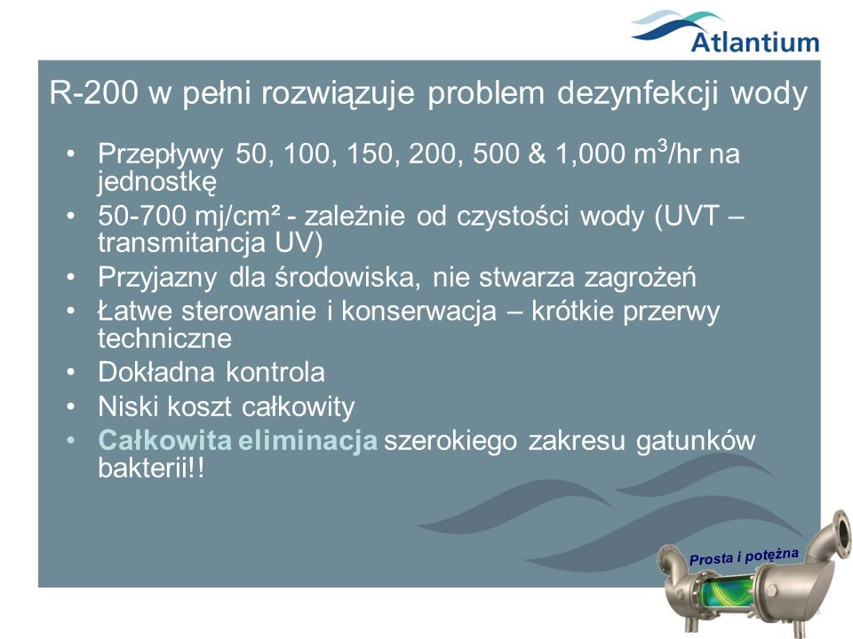 R-200 w pełni rozwiązuje problem dezynfekcji wody