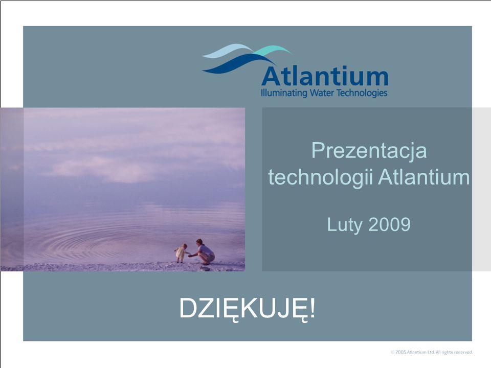 Prezentacja technologii Atlantium Luty 2009