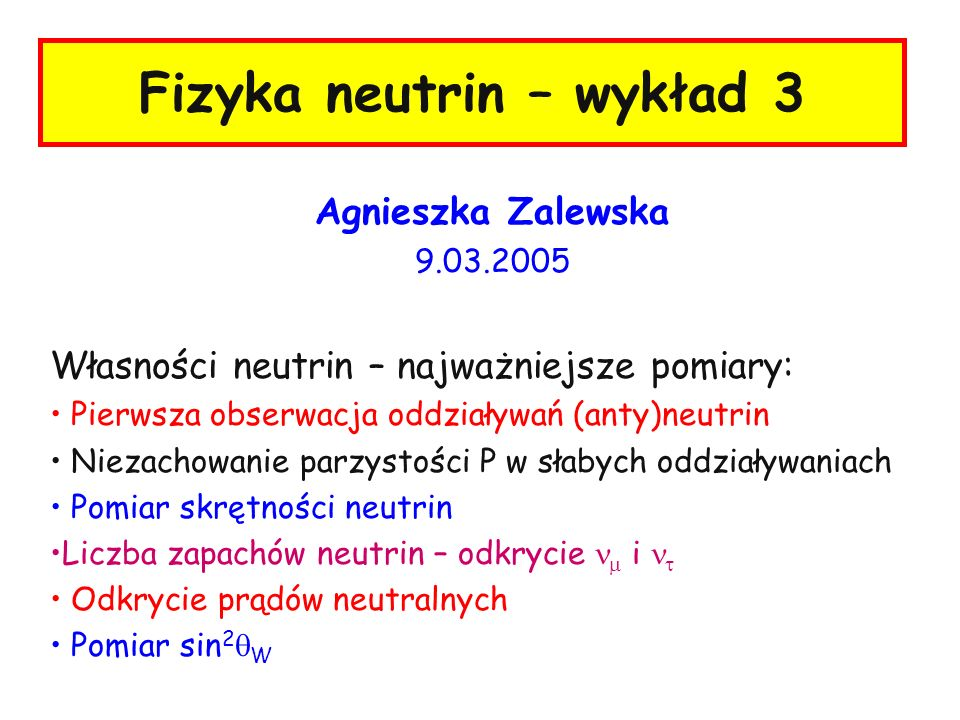 Fizyka neutrin – wykład 3