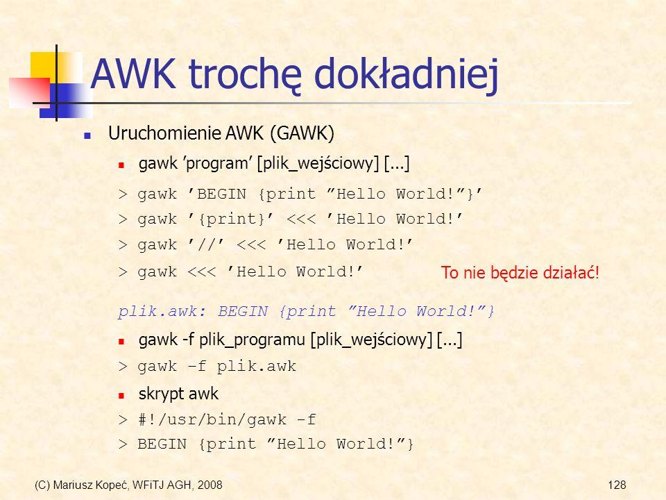 AWK trochę dokładniej Uruchomienie AWK (GAWK)