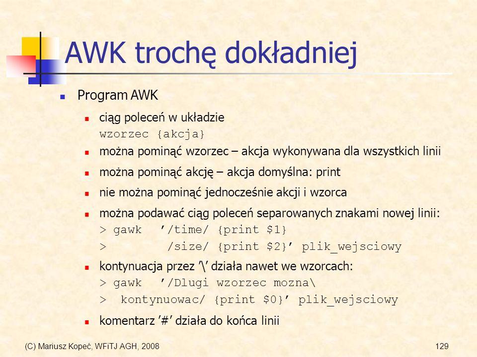 AWK trochę dokładniej Program AWK ciąg poleceń w układzie