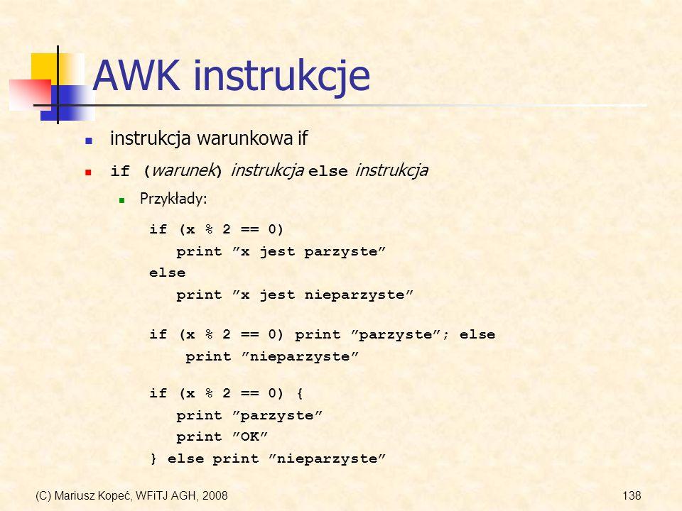 AWK instrukcje instrukcja warunkowa if