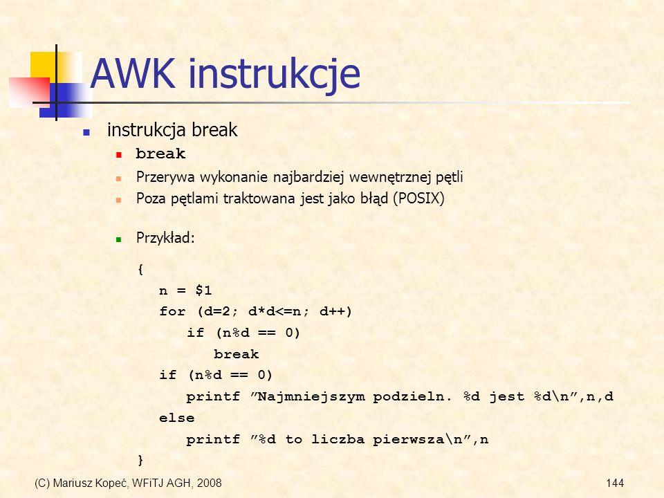 AWK instrukcje instrukcja break break
