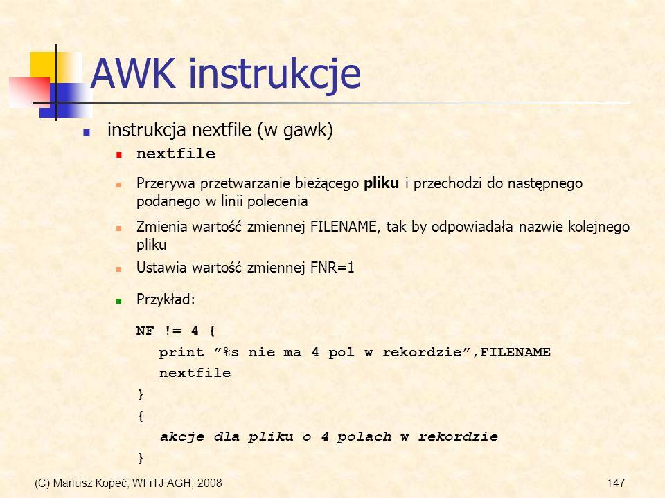 AWK instrukcje instrukcja nextfile (w gawk) nextfile