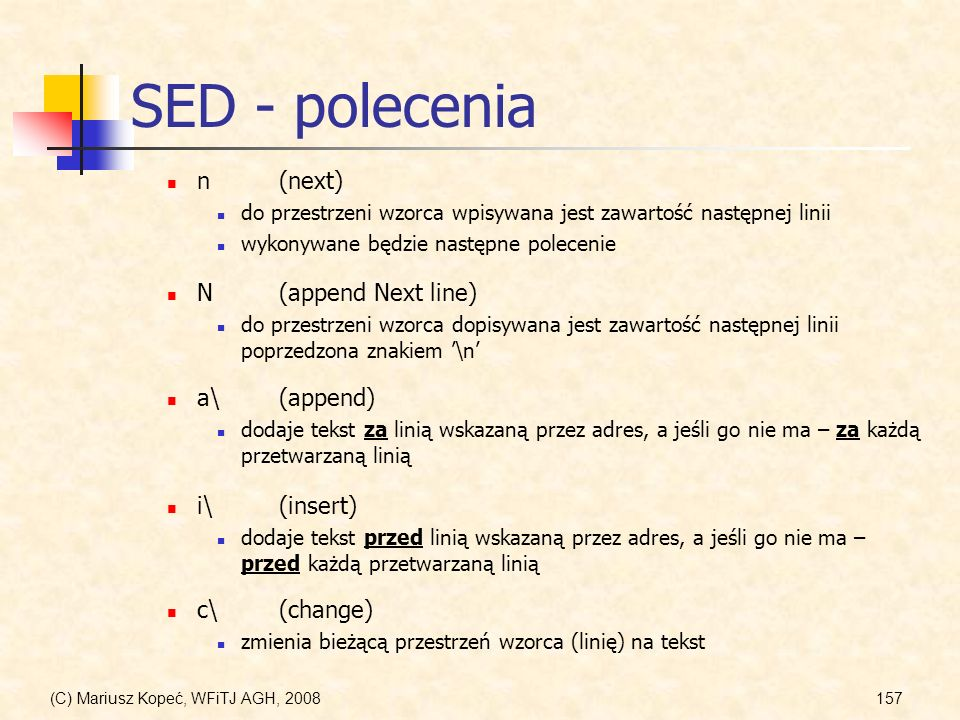 SED - polecenia n (next) N (append Next line) a\ (append) i\ (insert)