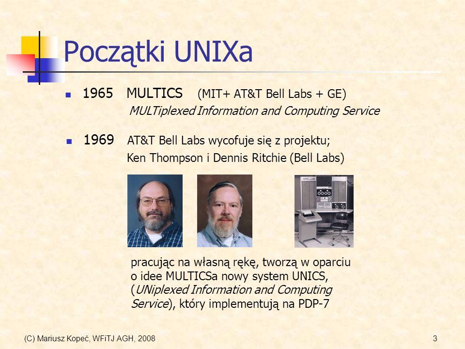Początki UNIXa 1965 MULTICS (MIT+ AT&T Bell Labs + GE)