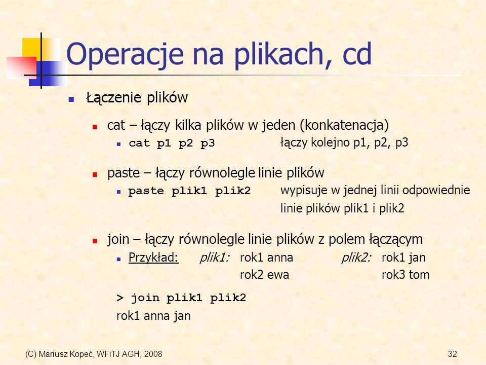 Operacje na plikach, cd Łączenie plików