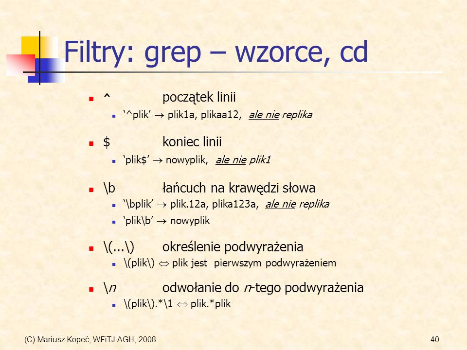 Filtry: grep – wzorce, cd