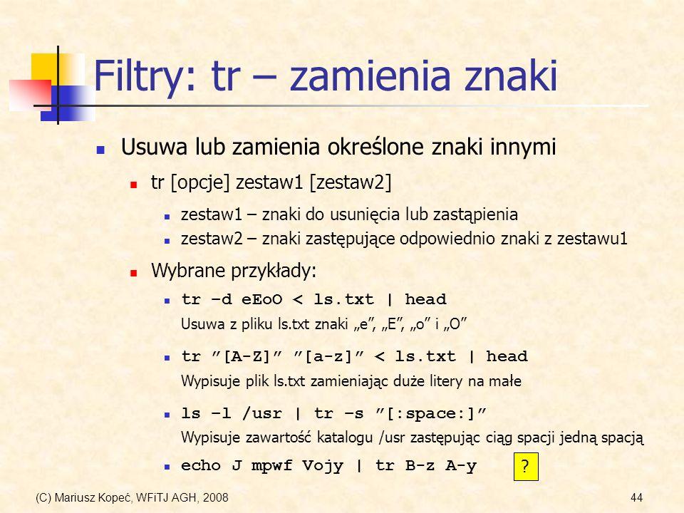 Filtry: tr – zamienia znaki