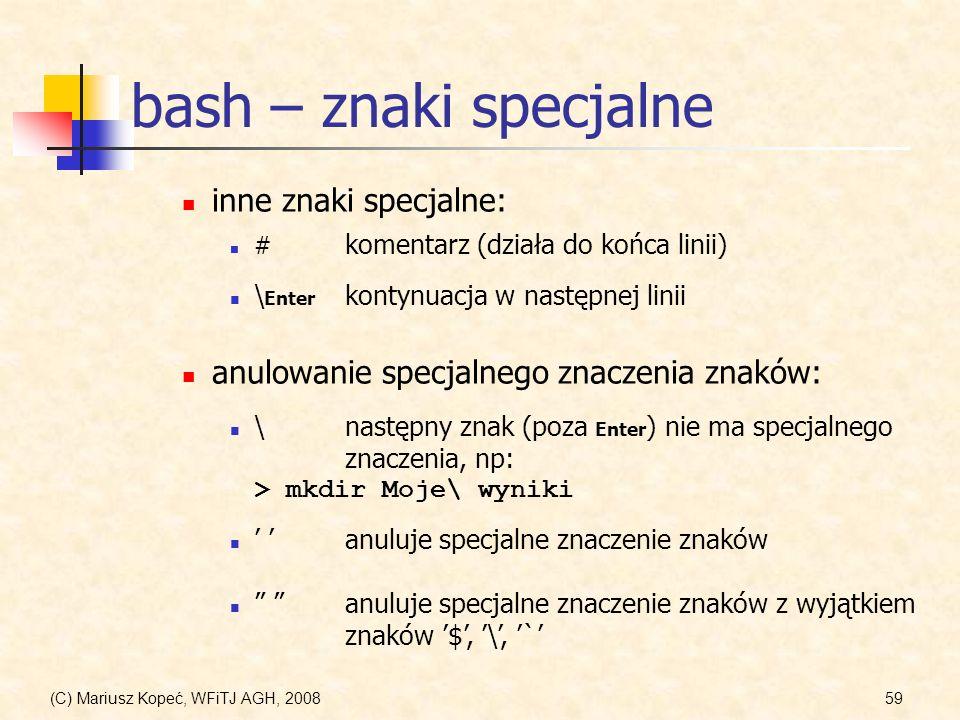 bash – znaki specjalne inne znaki specjalne:
