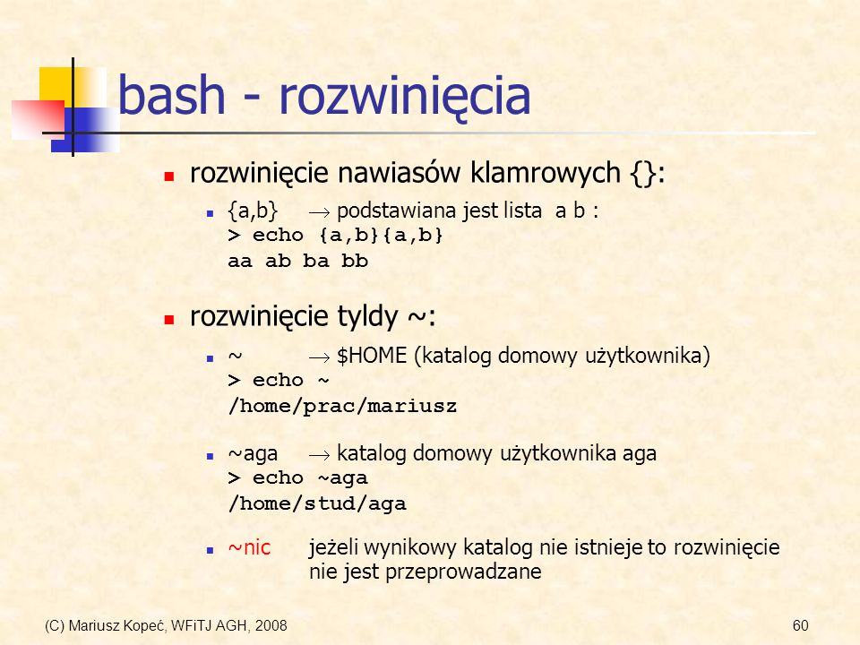 bash - rozwinięcia rozwinięcie nawiasów klamrowych {}: