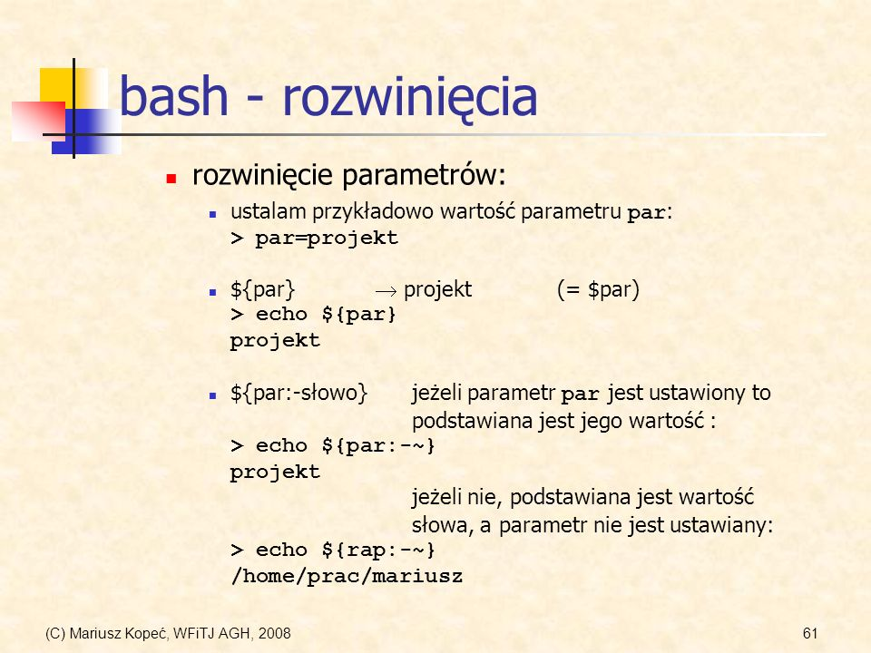 bash - rozwinięcia rozwinięcie parametrów: