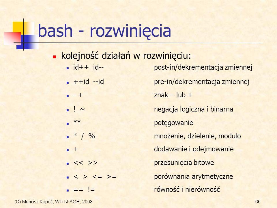 bash - rozwinięcia kolejność działań w rozwinięciu: