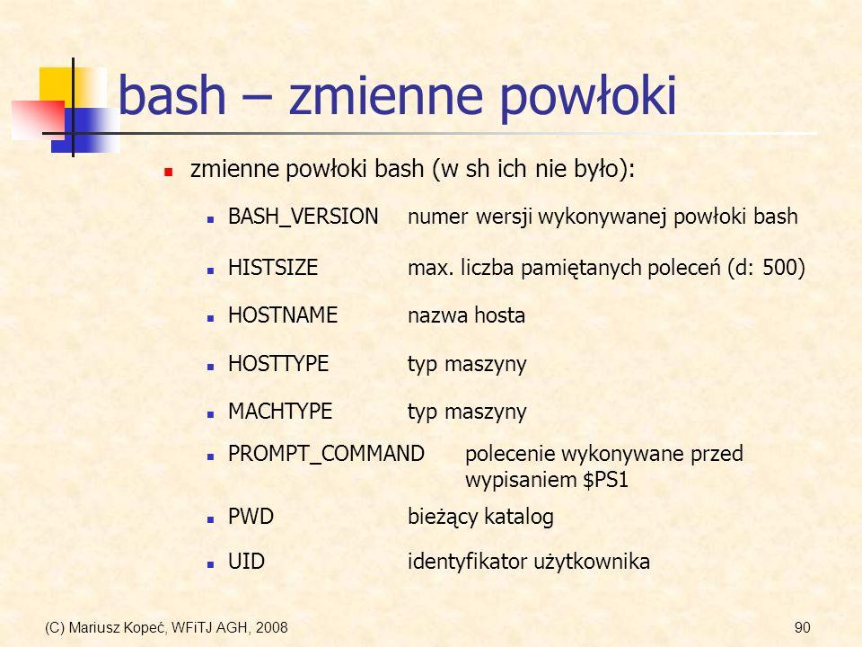 bash – zmienne powłoki zmienne powłoki bash (w sh ich nie było):