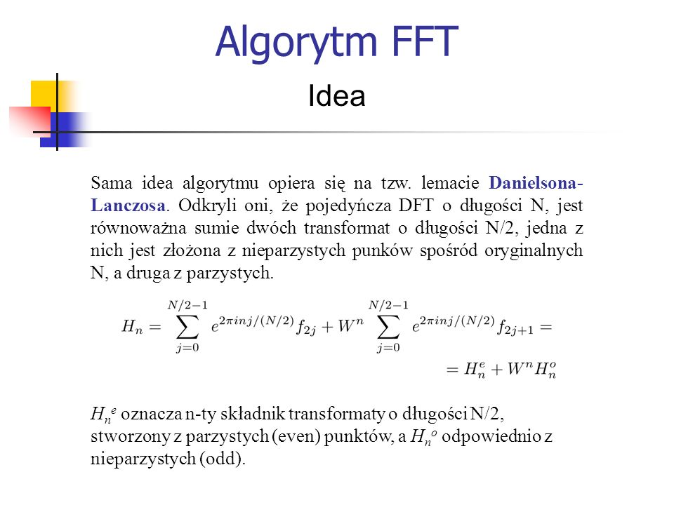 Algorytm FFT Idea.
