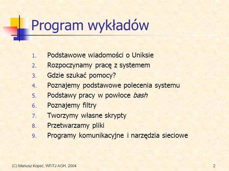 Program wykładów Podstawowe wiadomości o Uniksie